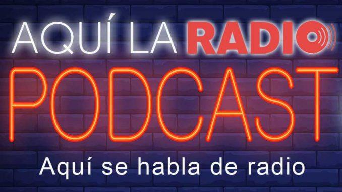 Podcast Aquí la Radio
