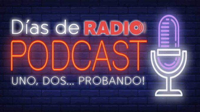 Podcast Aqui la Radio, Dias de Radio